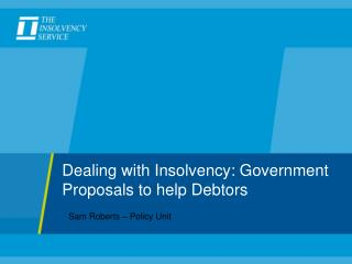 Dealing with Insolvency: Government Proposals to help Debtors