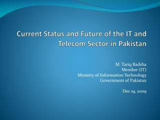 Current Status and Future of the IT and Telecom Sector in Pakistan