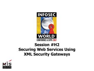 Securing Web Services Using XML Security Gateways
