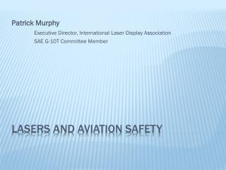Lasers and aviation Safety