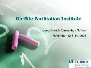 On-Site Facilitation Institute