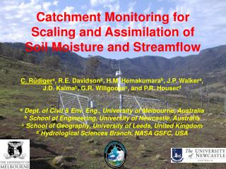 Catchment Monitoring for Scaling and Assimilation of Soil Moisture and Streamflow