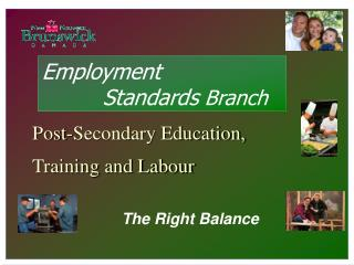 Post-Secondary Education, Training and Labour The Right Balance