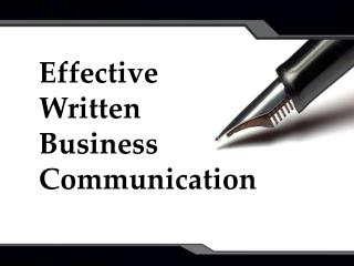 Effective  Written  Business Communication