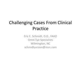 Challenging Cases From Clinical Practice
