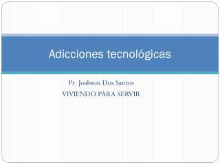Adicciones tecnológicas