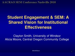 Student Engagement & SEM: A Shared Vision for Institutional Effectiveness