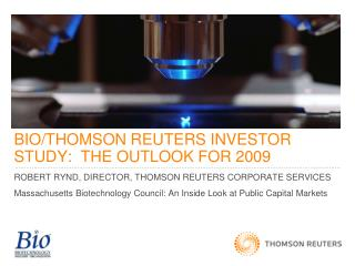 BIO/THOMSON REUTERS INVESTOR STUDY:  THE OUTLOOK FOR 2009