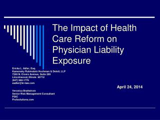 The Impact of Health Care Reform on Physician Liability Exposure