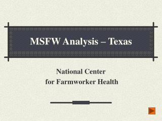 MSFW Analysis – Texas