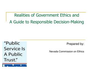 Realities of Government Ethics and A Guide to Responsible Decision-Making