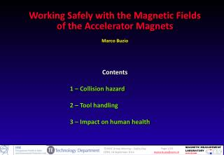 Contents 1  –  Collision hazard 2 –  Tool handling 3  –  Impact on human health