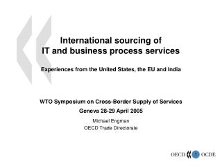 International sourcing of  IT and business process services Experiences from the United States, the EU and India