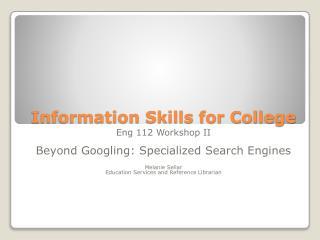 Information Skills for College