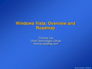 Windows Vista: Overview and Roadmap
