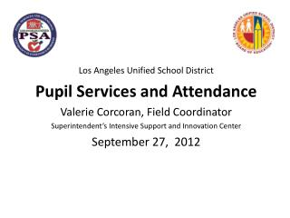 Los Angeles Unified School District Pupil Services and Attendance