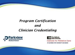 Program Certification  and  Clinician  Credentialing