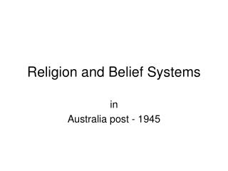 Religion and Belief Systems