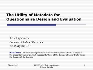 The Utility of Metadata for Questionnaire Design and Evaluation