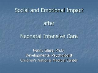 Social and Emotional Impact   after Neonatal Intensive Care