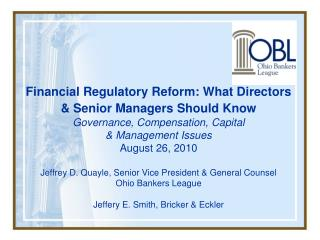 Financial Regulatory Reform: What Directors  Senior Managers Should Know
