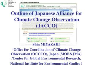 Outline of Japanese Alliance for Climate Change Observation (JACCO)