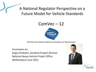 A National Regulator Perspective on a  Future Model for Vehicle Standards