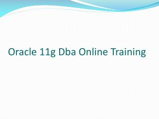 oracle11gdba online training |  online oracle11gdba training