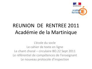 REUNION  DE  RENTREE 2011 Académie de la Martinique