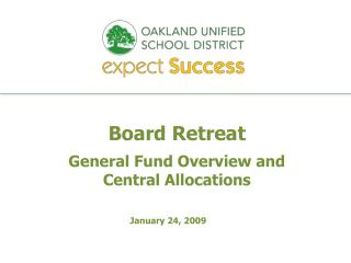 Board Retreat General Fund Overview and  Central Allocations