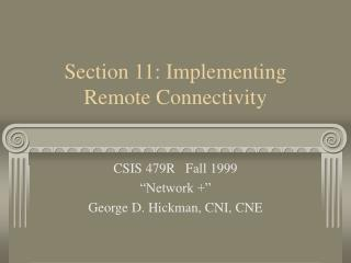 Section 11: Implementing Remote Connectivity