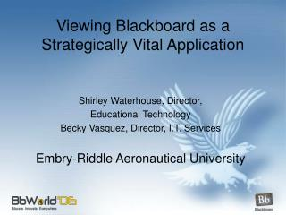 Viewing Blackboard as a Strategically Vital Application