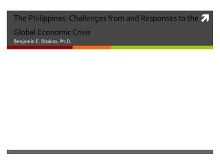The Philippines: Challenges from and Responses to the Global Economic Crisis