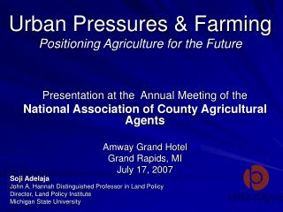 Urban Pressures & Farming Positioning Agriculture for the Future
