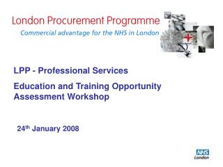 LPP - Professional Services Education and Training Opportunity Assessment Workshop
