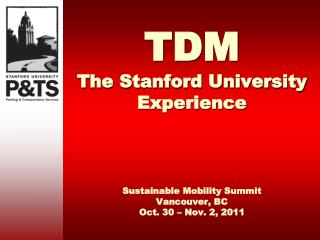 TDM The Stanford University Experience