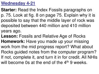 Wednesday 4-21 Starter:  Read the Index Fossils paragraphs on