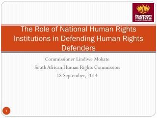 The Role of National Human Rights Institutions in Defending Human Rights Defenders