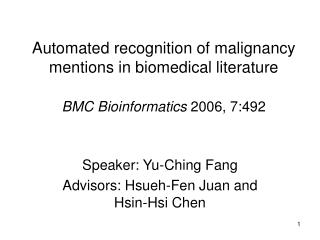 Speaker: Yu-Ching Fang Advisors: Hsueh-Fen Juan and Hsin-Hsi Chen