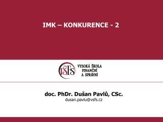 IMK – KONKURENCE - 2