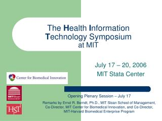 The  H ealth  I nformation  T echnology Symposium at MIT
