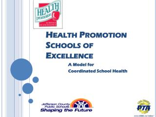 Health  Promotion  Schools of  Excellence
