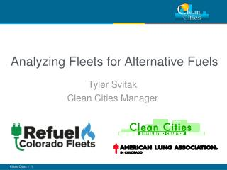 Analyzing Fleets for Alternative Fuels