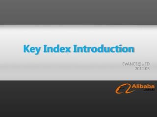 Key Index Introduction