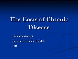 The Costs of Chronic Disease