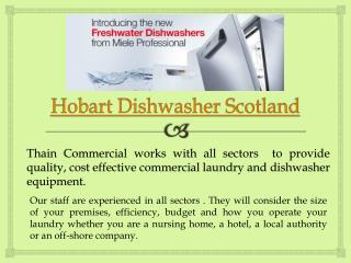 Hobart Commercial Dishwasher Scotland