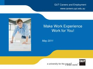 Make Work Experience Work for You!