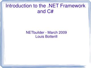 Introduction to the .NET Framework and C#