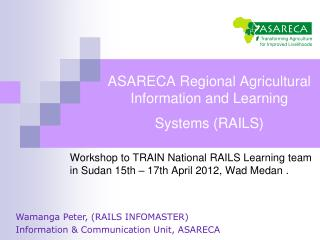 ASARECA  Regional Agricultural Information and Learning Systems (RAILS)