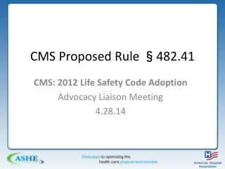 CMS Proposed Rule §482.41